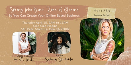 Spring Into Your Zone of Genius So You Can Create Your Online Based Busines tickets