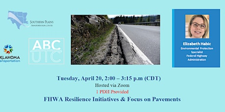 FHWA Resilience Initiatives & Focus on Pavements tickets