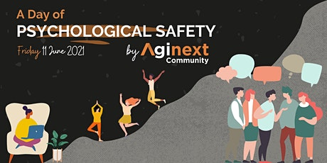 A Day of Organisational Psychological Safety by Aginext (LIVE) tickets