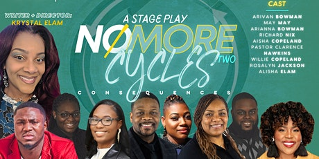 "Stage Play"" NO More Cycles II tickets"