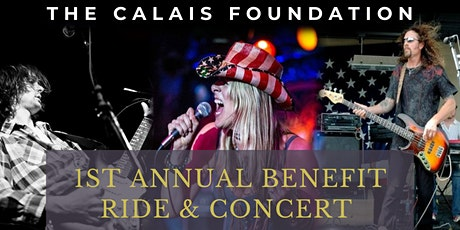 The Calais Foundation 1st Annual Benefit Ride & Concert tickets