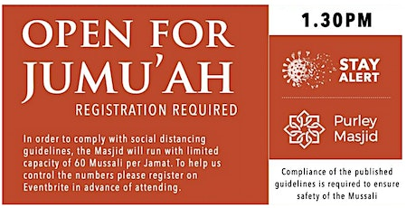 Purley Masjid Jumu'ah  - 1st Salah - 1.30pm - 16-Apr-21 tickets
