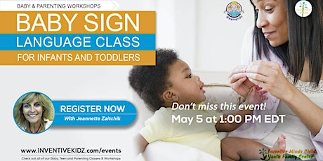 Baby Sign Language Class for Infants & Toddlers (May 5) tickets