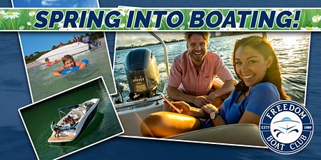 Freedom Boat Club Canandaigua | Spring into Boating Open House! tickets