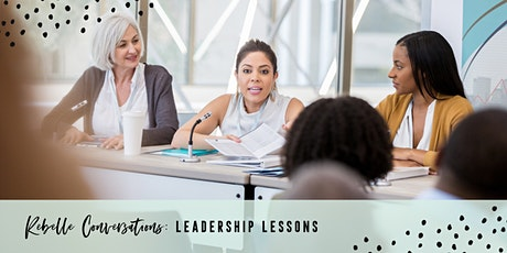 Rebelle Conversations: Leadership Lessons tickets