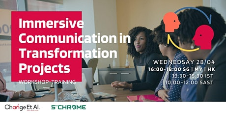 Immersive Communication for Transformation Projects Workshop tickets