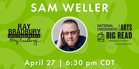 Sam Weller: Telling Bradbury's Story tickets