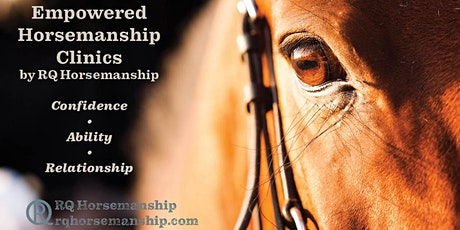 Empowered Horsemanship Clinic - Spring Tune-up tickets