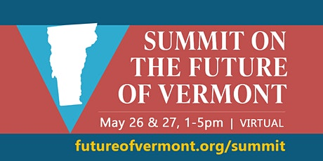 Summit on the Future of Vermont tickets