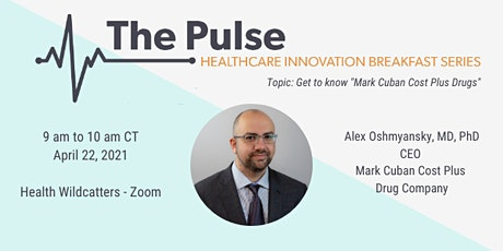 "The Pulse Breakfast - Get to Know ""Mark Cuban Cost Plus Drugs"" tickets"
