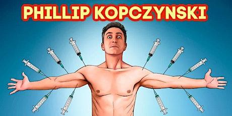 Phillip Kopczysnki FREED N VACCINE'D Comedy Show tickets