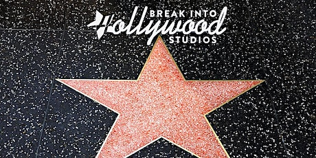 BE DISCOVERED! Break Into Hollywood Online Event in 2021 tickets