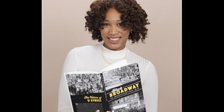 Meet the Author of Black Broadway in Washington, DC, Briana Thomas tickets