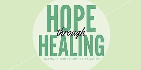 Hope Through Healing: A Trauma-Informed Community Summit tickets