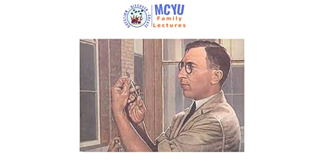 "MCYU Lecture: ""Frederick Banting: Discover The Man You Thought You Knew"" tickets"