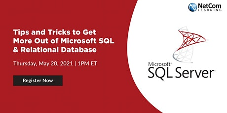 Webinar-Tips and Tricks to Get More of Microsoft SQL & Relational Database tickets