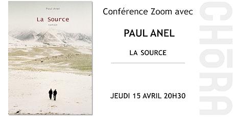 Conférence avec Paul Anel - La source billets