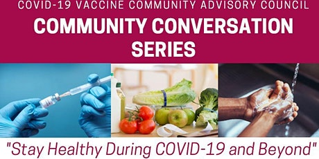 Community Conversation Series. Stay Healthy During COVID-19 and Beyond tickets