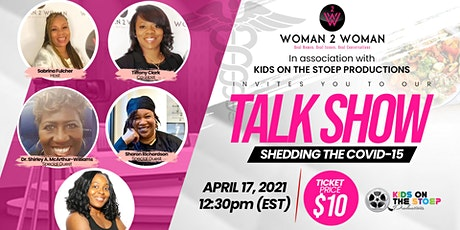 WOMAN 2 WOMAN TALK SHOW tickets