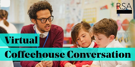 RSA Virtual Coffeehouse Conversation: Educational recovery tickets