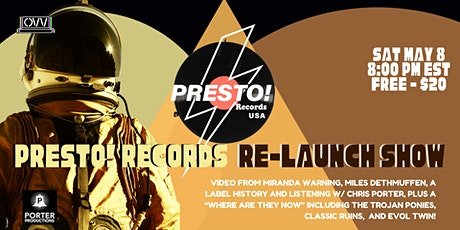 PRESTO RECORDS RE-LAUNCH SHOW x OVV tickets