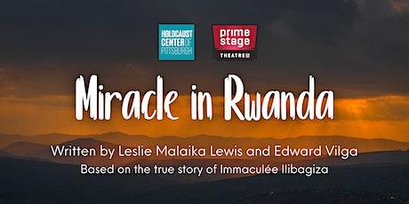 Miracle in Rwanda Opening Night tickets