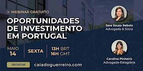 Webinar: Oportunidades de Investimento em Portugal bilhetes