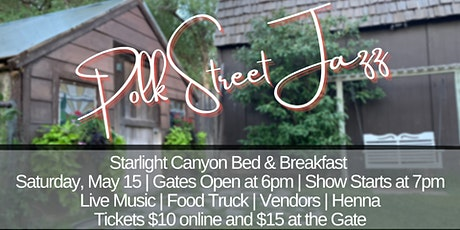Polk Street Jazz  at Starlight Canyon Bed & Breakfast tickets