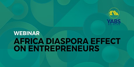Africa Diaspora Effect on Entrepreneurs tickets