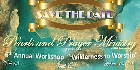 PEARLS AND PRAYER MINISTRY 6TH ANNUAL WORKSHOP tickets