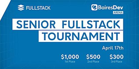 Senior FullStack Tournament tickets