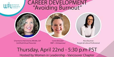 "Career Development Webinar ""Avoiding Burnout"" tickets"