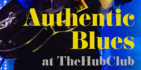 'Authentic Blues' at TheHubClub tickets
