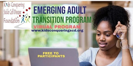 Empowered to Transition: Emerging Adult Sickle Cell Education Series tickets