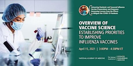 Vaccine Science: Establishing Priorities to Improve Influenza Vaccines tickets