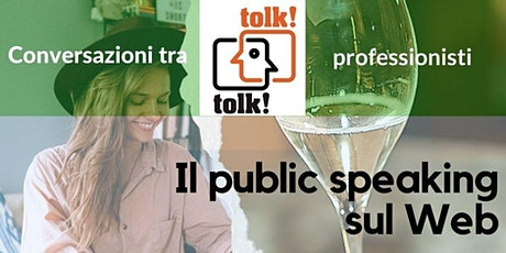 Tolktolk. Il public speaking sul Web biglietti