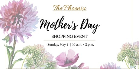 Mother's Day Shopping Event tickets
