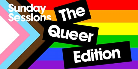 The Queer Edition II: Sunday Session tickets