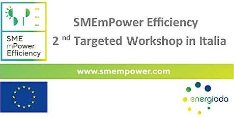 #2 SMEmPower Workshop biglietti