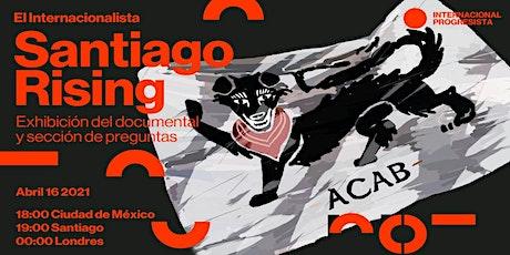 Santiago Rising — Exhibición del documental y entrevista con el director entradas