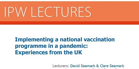 Implementing a national vaccination programme : Experiences from the UK tickets