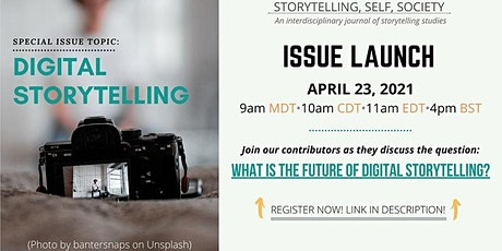 Storytelling, Self, Society - Special Issue Launch - Digital Storytelling tickets