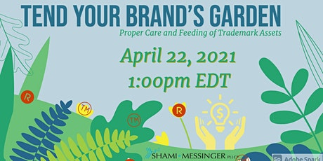 Tend Your Brand's Garden: Proper Care and Feeding of Trademark Assets tickets