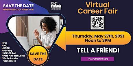 Virtual Spring Career Fair May 27th, 2021 tickets