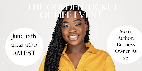 The Golden Ticket of Life tickets
