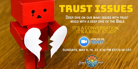 Trust Issues - Small Group Bible Conversation tickets