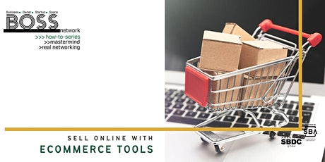 BOSS How-To: Sell Online with Ecommerce Tools tickets
