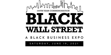 """Black Wall Street"" Business Expo tickets"