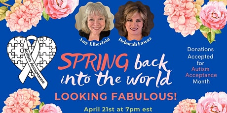 Spring Back Into The World Looking Fabulous! tickets
