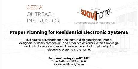 CEDIA COI: Proper Planning for Residential Electronic Systems tickets